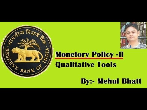 RBI's Monetary Policy-2, Qualitative tools by Mehul bhatt