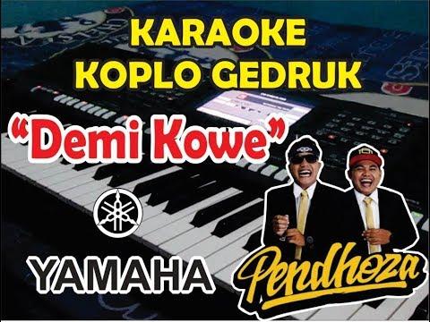 Repeat Demi Kowe Karaoke - Gedruk Yamaha PSR Style by OMYUS