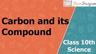 carbon and its compounds class 10 full chapter in hindi