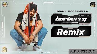 Burberry Remix | Sidhu Moose Wala | Moosetape | The Kidd | Ft. P.B.K Studio