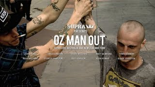 Supra: Oz Man Out 2012 Australia And New Zealand Tour