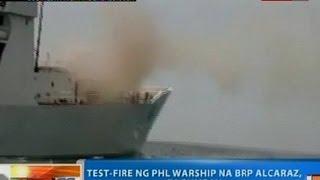 NTG: Test-fire ng PHL Warship na BRP Alcaraz, tagumpay