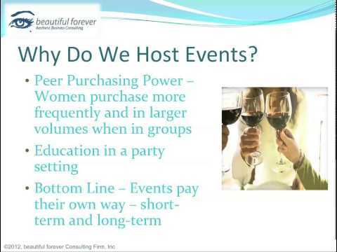 Aesthetic Business - Planning a Successful Event- Part 2 - Why Host Events?