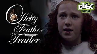 Hetty Feather Official Trailer - CBBC