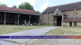 Yvelines | Portes ouvertes de la ferme-école «Graines d'avenir» à Magny-les-Hameaux