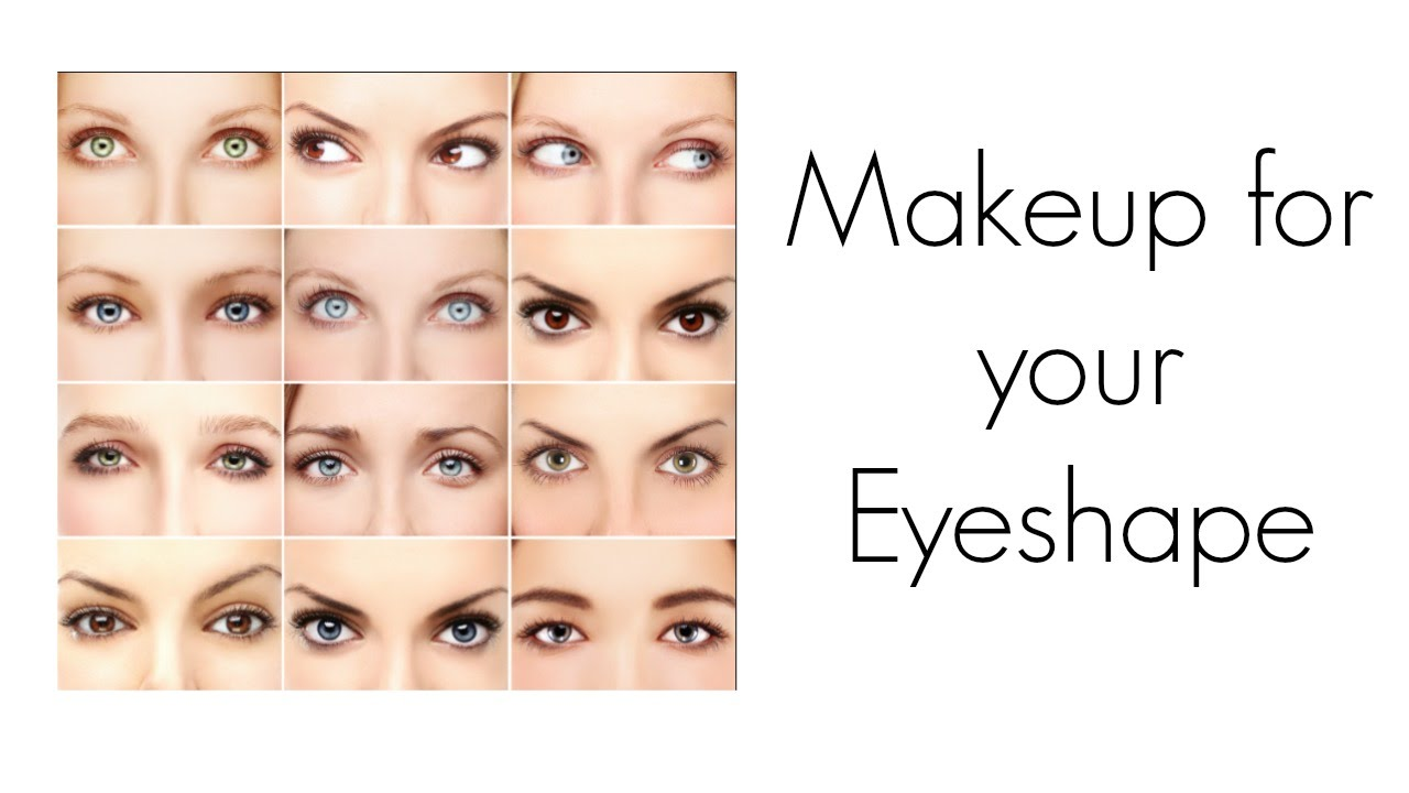 Make Up For Your Eye Shape Youtube