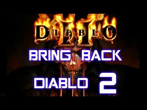 Bring Back Diablo 2