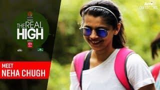 Meet Neha Chugh   The Real High   Arre Outdoors