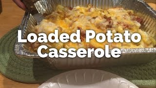 Cook with Us: Loaded Potato Casserole