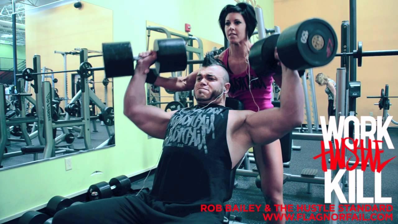 Work Hustle Kill Rob Bailey Presses 150s Youtube