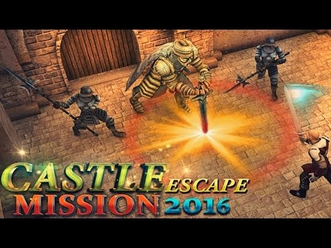 Castle Escape Mission 2016 - Android Gameplay HD