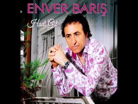 ENVER BARIŞ    -   HAL GOVENDE