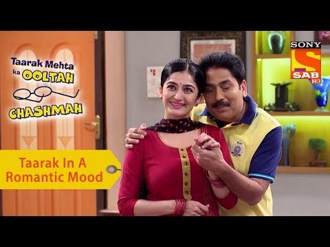 Your Favorite Character | Taarak In A Romantic Mood | Taarak Mehta Ka Ooltah Chashmah