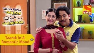 Your Favorite Character | Taarak In A Romantic Mood | Taarak Mehta Ka Ooltah Chashmah