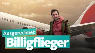 Ausgerechnet Billigflieger | WDR Reisen