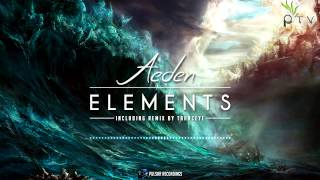 Aeden - Elements (Original Mix)