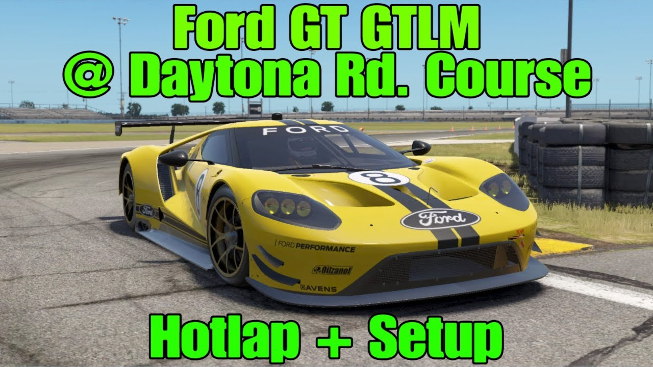 Project Cars  Ford Gt Gtlm Daytona Road Course Base Setup
