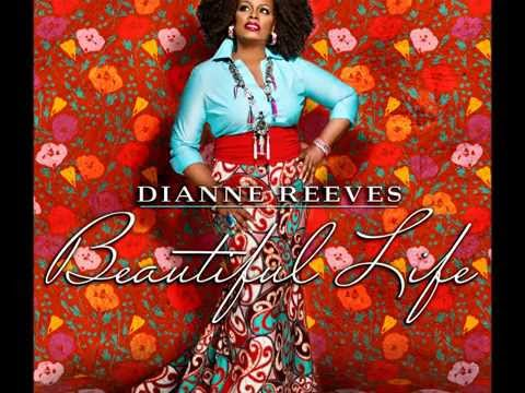 Beautiful Life [full cd] ◙  DIANNE REEVES