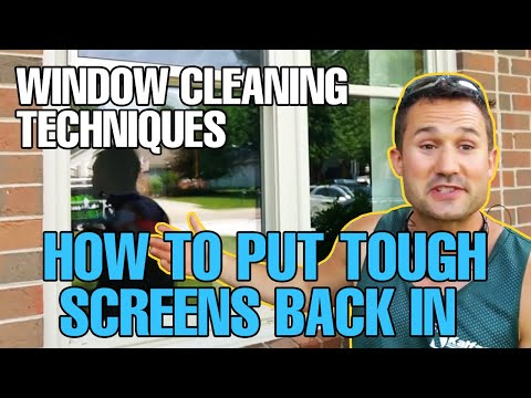 "Window Cleaning Techniques - How To Put ""TOUGH SCREENS"" Back IN -"