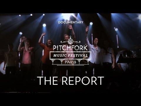Pitchfork Music Festival Paris - The Report