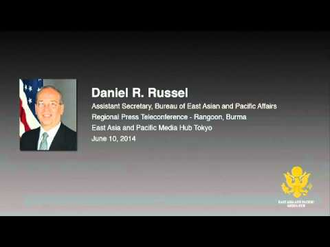 Assistant Secretary of State Daniel Russel Regional Telephone Conference