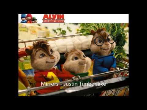 Mirrors - Justin Timberlake (Version Chipmunks)