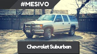 Chevrolet Suburban.  Обзор Автомобиля и Тест Драйв от #Mesivo.  Шевроле Субурбан