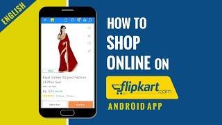 How to shop online on Flipkart in India | Flipkart Android App full tutorial in English