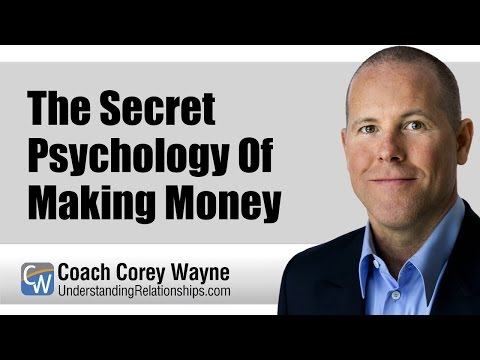 The Secret Psychology Of Making Money