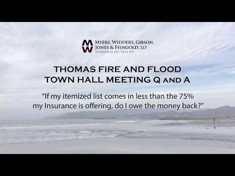 Thomas Fire - My insurance co. gave me 75%. Do I owe it back?