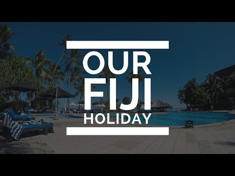 Our Fiji Holiday 🌴 - The Warwick Resort {2017} - Part 1