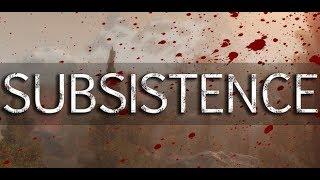 SUBSISTENCE - Выживание в Дикой Природе