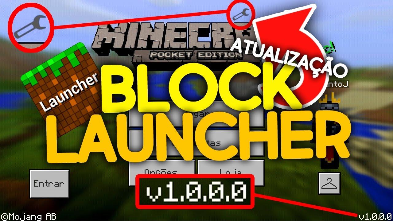 BLOCK LAUNCHER ATUALIZADO PARA O MINECRAFT POCKET EDITION 1 0 5 OFICIAL  (MCPE - MINECRAFT PE)
