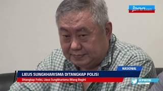 VIDEO: Ditangkap Polisi, Lieus Sungkharisma Bilang Begini...