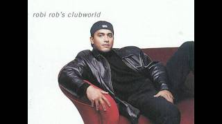 robi rob s clubworld robi rob s boriqua anthem 96 remix
