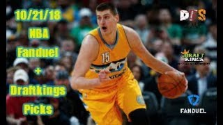 10/21/18 NBA DFS Picks Fanduel + Draftkings