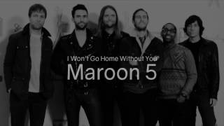 Maroon 5 - won't go home without you music video karaoke with synced lyric