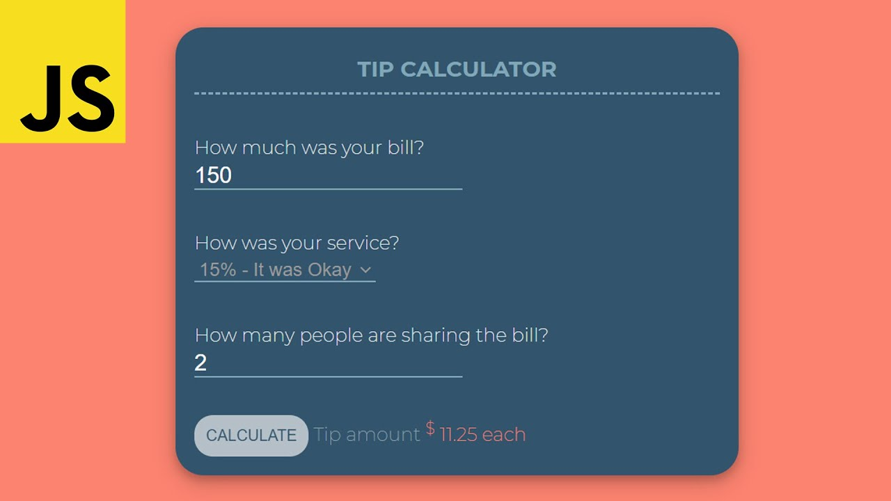 Build Complete JavaScript Project  - Tip Calculator