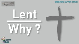 45) Lent: Why ? - Sword Stance - Pastor Warren McNeil