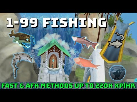 1-99 Fishing Guide! [Runescape 3] Fast & AFK Methods - Up to 220k xp/hr!