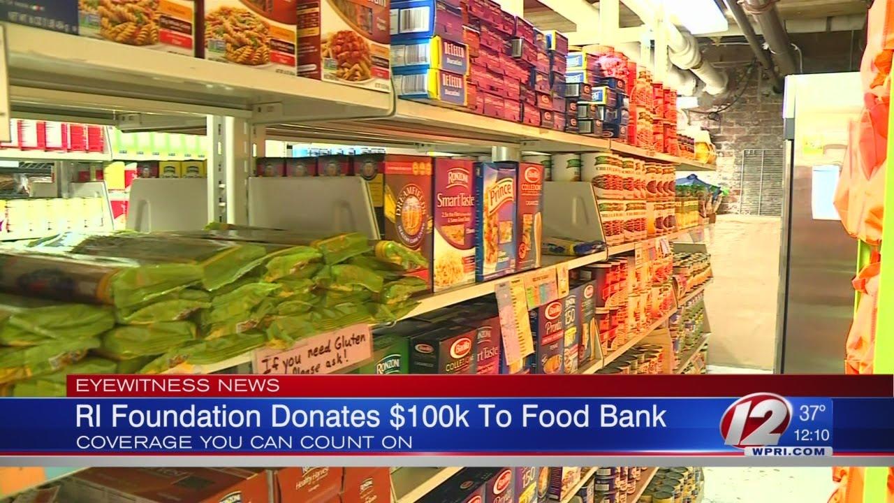 Ri Foundation Giving 1m Grant To Ri Food Bank Youtube