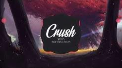 Crush - W/n (Ft An An x Vani)   DZUS Release