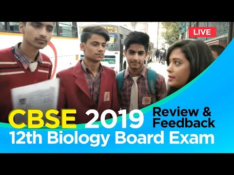 CBSE 12th Biology Board Exam 2019: Review & Feedback