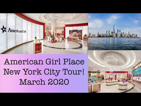 American Girl Place New York City Tour! ~March 2020