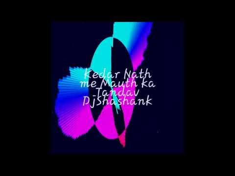 Kedar nath sound testing Remix by Dj Shashank mixing