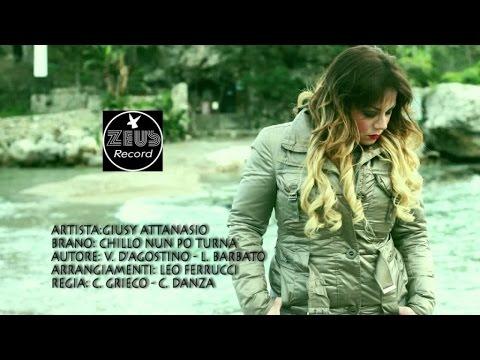 GIUSY ATTANASIO - Chillo nun po' turna' - video ufficiale