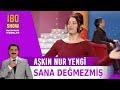 Sana Değmezmiş - Aşkın Nur Yengi - Canlı Performans