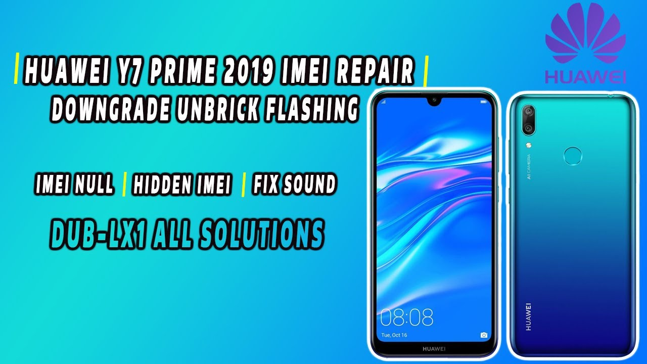 Image result for HUAWEI Y7 2019 DUB-LX1 Repair IMEI And Reset Frp (C185) BY FIRMWARE.GSM-SOCIAL.COM