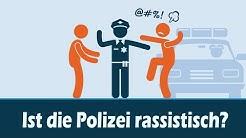 Ist die Polizei rassistisch?