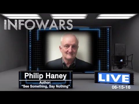 Alex Jones interview with DHS Whistleblower Philip Haney